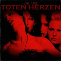 album-we-are-toten-herzen